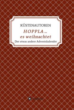 HOPPLA … es weihnachtet von Kerstin Schreiber,  Küstenautoren