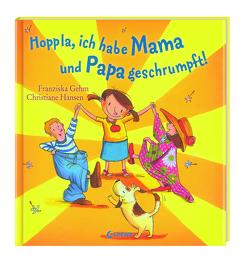 Hoppla, ich habe Mama und Papa geschrumpft! von Gehm,  Franziska, Hansen,  Christiane