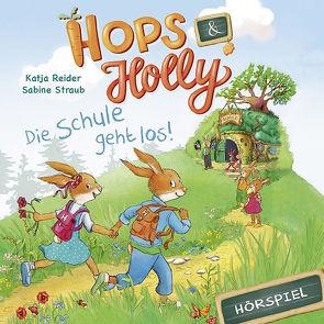 Hops & Holly: Die Schule geht los! von Case,  Justine, Cole,  Bobby, Lee,  Judson, Reider,  Katja, Rusnak,  Joseph, Strunck,  Angela, u.a.