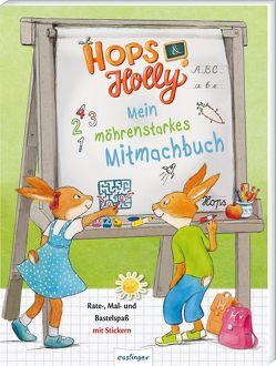 Hops & Holly: Mein möhrenstarkes Mitmachbuch von Straub,  Sabine