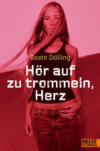 Hör Auf Zu Trommeln, Herz Von Bartholl, Max, Dölling, Beate