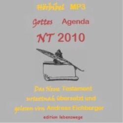 Hörbibel NT 2010 – Gottes Agenda von Eichberger,  Andreas
