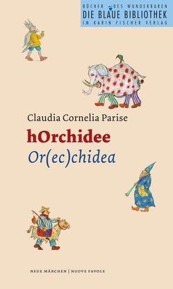 hOrchidee von Lunardini,  Raffaella, Parise,  Claudia C