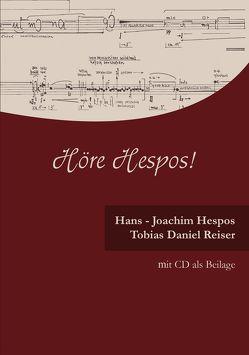 Höre Hespos! mit CD als Beilage von Hespos,  Hans J