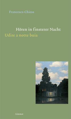 Hören in finsterer Nacht / Udire a notte buia von Chiesa,  Francesco, Ferber,  Christoph