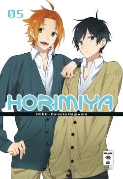 Horimiya 05 von Hagiwara,  Daisuke, HERO, Peter,  Claudia