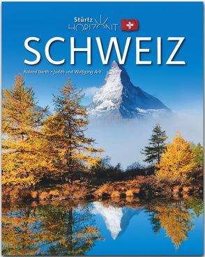 Horizont Schweiz von Arlt,  Judith und Wolfgang, Gerth,  Roland