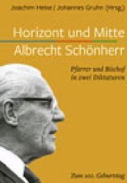 Horizont und Mitte von Gruhn,  Johannes (Hrsg.), Heise,  Joachim