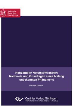Horizontaler Naturstofftransfer: Nachweis und Grundlagen eines bislang unbekannten Phänomens von Nowak,  Melanie
