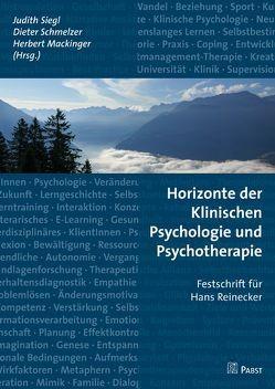 Horizonte der Klinischen Psychologie und Psychotherapie von Mackinger,  Herbert, Schmelzer,  Dieter, Siegl,  Judith