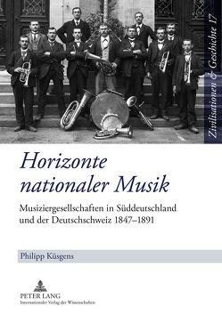 Horizonte nationaler Musik von Küsgens,  Philipp