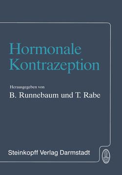 Hormonale Kontrazeption von Rabe,  T., Runnebaum,  B.