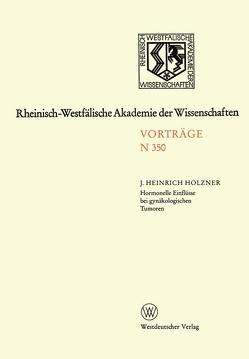 Hormonelle Einflüsse bei gynäkologischen Tumoren von Holzner,  Johann Heinrich