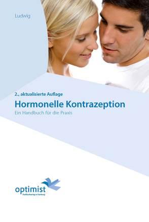 Hormonelle Kontrazeption von Ludwig,  Michael