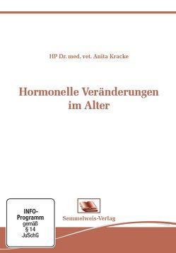 Hormonelle Veränderungen im Alter von Kracke,  Dr. Anita