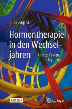 Hormontherapie in den Wechseljahren von Löfqvist,  Hilde