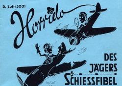 Horrido Des Jägers Schiessfibel D.(Luft)5001 -Reprint- von Trampenau,  Dirk Rene
