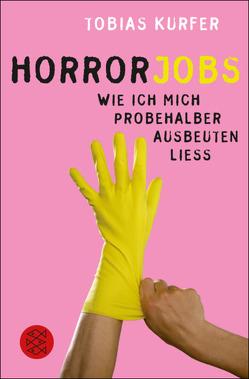 Horrorjobs von Kurfer,  Tobias
