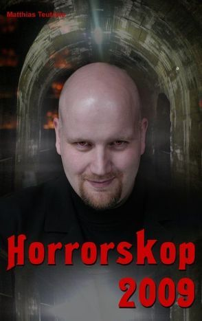 Horrorskop 2009 von Teutrine,  Matthias