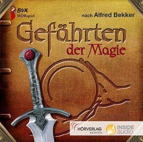 Hörspiel zu Gefährten der Magie von Bekker,  Alfred, van der Gieth,  Hans-Jürgen