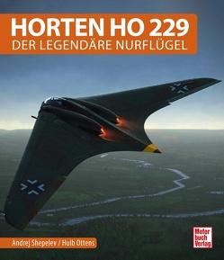Horten Ho 229 von Ottens,  Huib, Shepelev,  Andrei