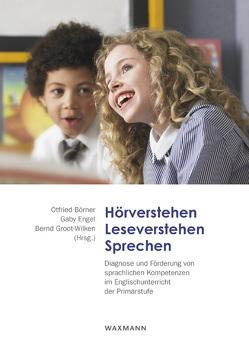 Hörverstehen – Leseverstehen – Sprechen von Börner,  Otfried, Engel,  Gaby, Groot-Wilken,  Bernd