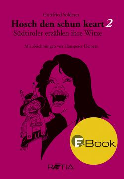 Hosch den schun keart 2 von Demetz,  Hanspeter, Solderer,  Gottfried