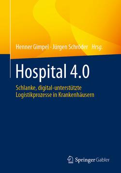 Hospital 4.0 von Gimpel,  Henner, Schröder,  Jürgen