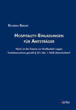 Hospitality-Einladungen für Amtsträger von Braun,  Ricarda