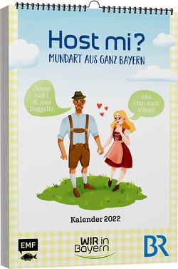 """Host Mi? Kalender 2022 – Aus der bekannten BR-Sendung """"WIR in Bayern"""""""