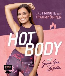 Hot Body! Last-Minute zum Traumkörper mit Jana Ina Zarrella von Zarrella,  Jana Ina