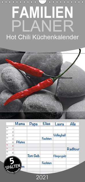 Hot Chili Küchen Kalender – Familienplaner hoch (Wandkalender 2021 , 21 cm x 45 cm, hoch) von Riedel,  Tanja
