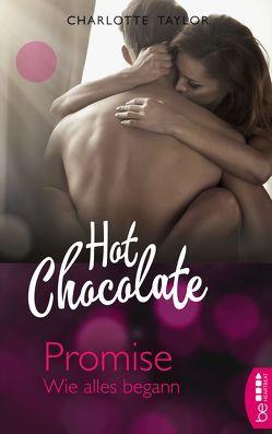 Hot Chocolate – Promise von Taylor,  Charlotte