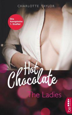 Hot Chocolate – The Ladies von Taylor,  Charlotte