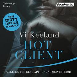 Hot Client von Appelt,  Elke, Brod,  Oliver, Keeland,  Vi, Schröder,  Babette