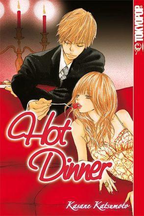 Hot Dinner von Katsumoto,  Kasane