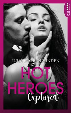 Hot Heroes: Captured von Minden,  Inka Loreen