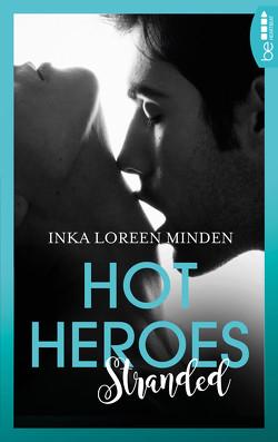Hot Heroes: Stranded von Minden,  Inka Loreen