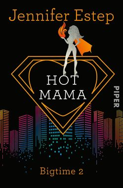 Hot Mama von Estep,  Jennifer, Link,  Michaela