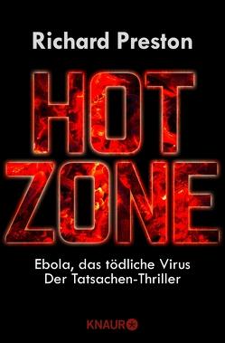 Hot Zone von Preston,  Richard, Vogel,  Sebastian