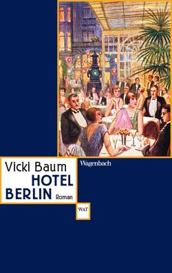 Hotel Berlin von Baum,  Vicki, Dupont,  Grete