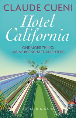 Hotel California von Cueni,  Claude
