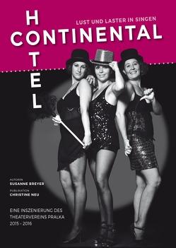 Hotel Continental – Lust und Laster in Singen von Breyer,  Susanne, Neu,  Christine