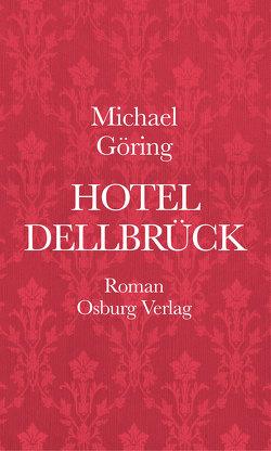 Hotel Dellbrück von Göring,  Michael