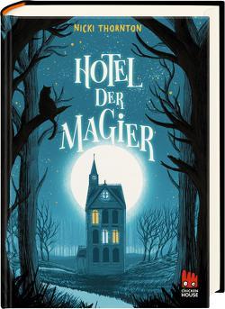 Hotel der Magier von König,  Barbara, Thornton,  Nicki