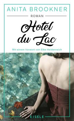 Hotel du Lac von Brookner,  Anita, Winkler,  Dora