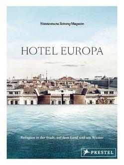 Hotel Europa von SZ-Magazin