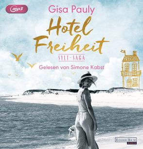 Hotel Freiheit von Kabst,  Simone, Pauly,  Gisa