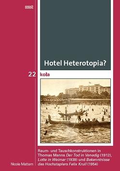 Hotel Heterotopia? von Mattern,  Nicole