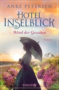 Hotel Inselblick – Wind der Gezeiten von Petersen,  Anke